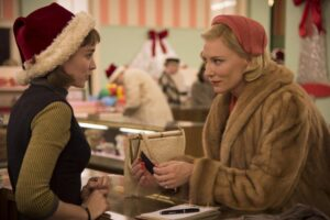 Rooney Mara and Cate Blanchett in Carol, an unconventional Christmas movie