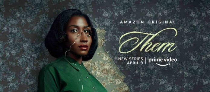 Them: An Amazon Prime show debuting in 2021